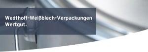 WEDTHOFF; Industrieverpackungen; Transportverpackungen; Fässer; Stahlblechtonnen; Spundfässer; Weißblech; Kunststofffässer; www.bodesign.de; www.wedthoff.de