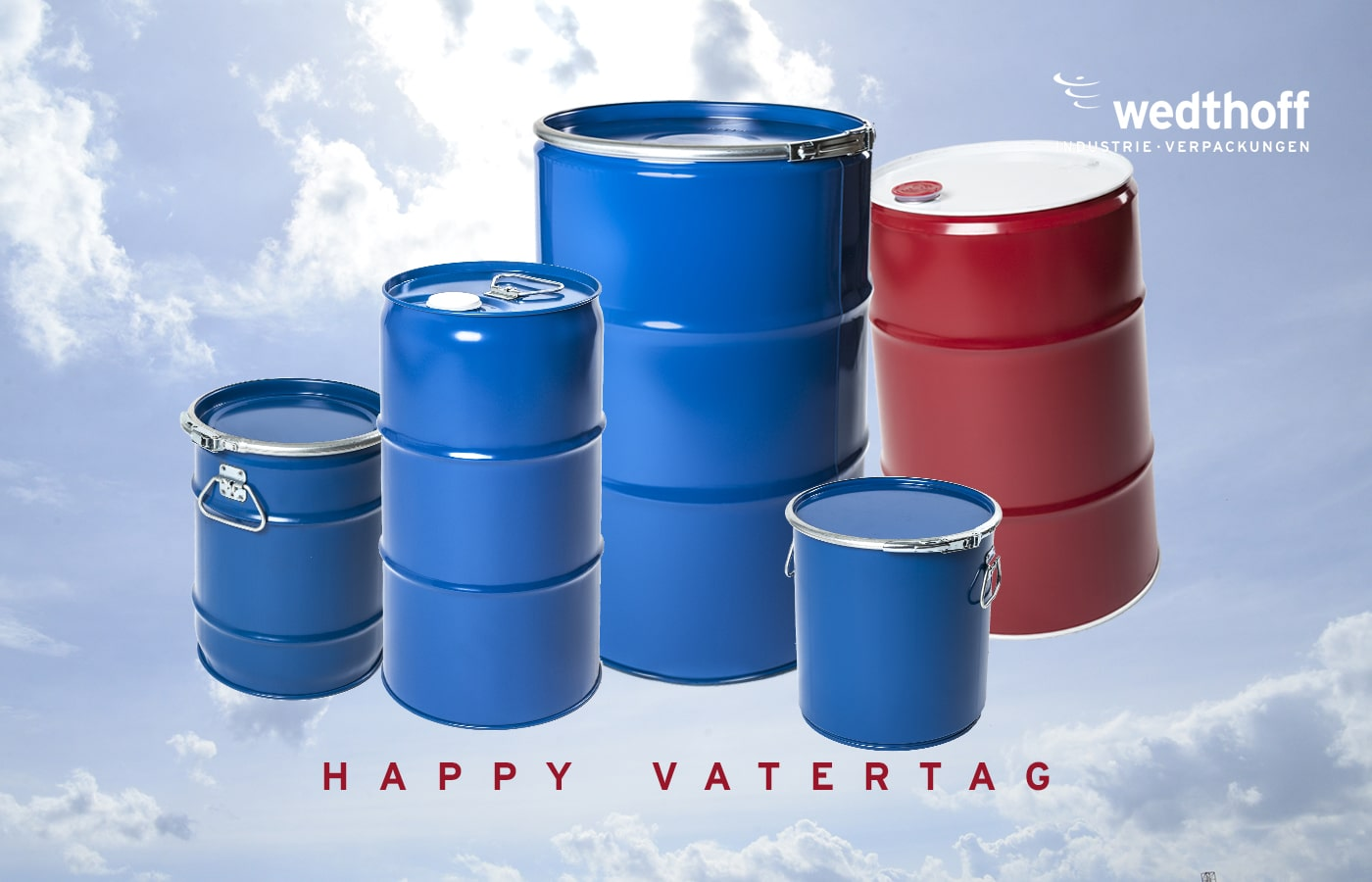Vatertag. Ein Teil unserer Produktfamilie Industrieverpackungen + Gefahrgutverpackungen by WEDTHOFF. Stahlfass, Kanister, Dosen ... NRW