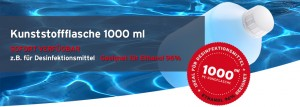 Stabile Kunststoffflaschen 1000ml / 1 Liter zB für Desinfektionsmittel / Ethanol 96%. Diverse Verschlüsse / Deckel. Professional Packaging by WEDTHOFF Industrieverpackungen + Gefahrgutverpackungen